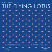 The Flying Lotus - A. R. Rahman, Seattle Symphony & Ricardo Averbach