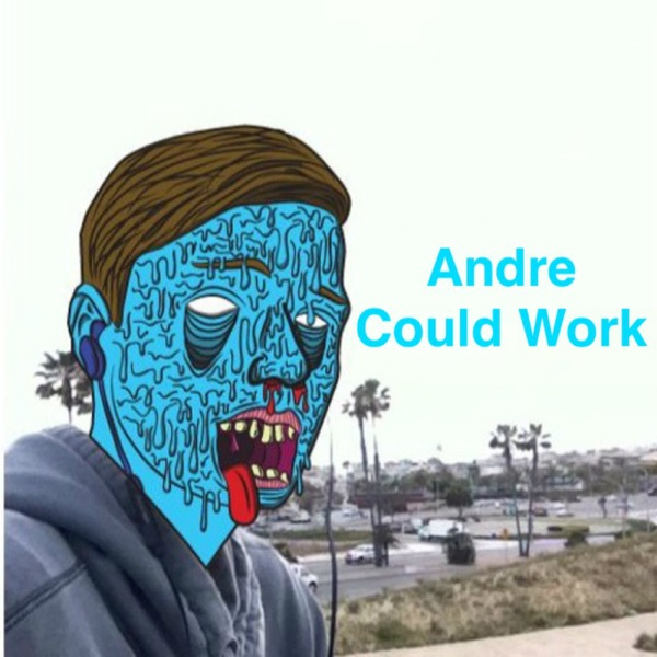 Andre Could Work