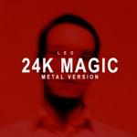 24K Magic (Metal Version) - Single