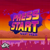 Press Start (VIP Mix) - MDK