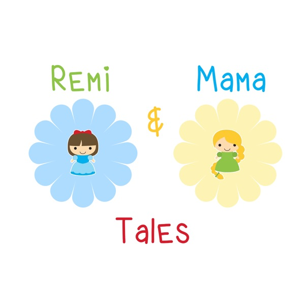 Remi and Mama Tales | Family Friendly Show For Kids and Parents Alike