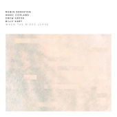 Robin Verheyen, Marc Copland, Drew Gress & Billy Hart - When the Birds Leave artwork