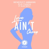[Download] Love Ain't Cheap (feat. Alex Bayly) MP3