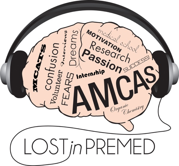 The Lost In Premed Podcast