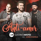 Download Anti-Amor (feat. Jorge & Mateus) [Ao Vivo] MP3