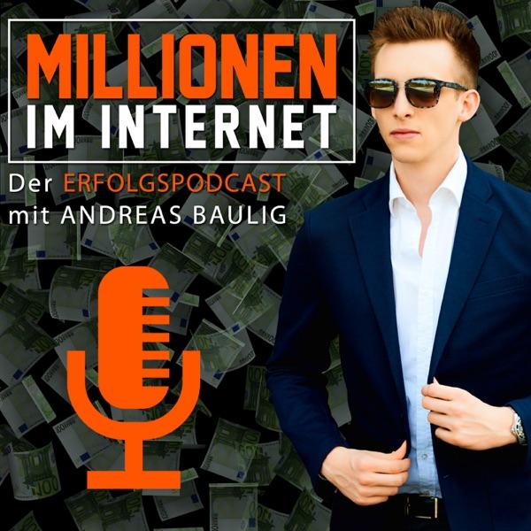 MILLIONEN IM INTERNET mit Andreas Baulig: Online-Marketing | Business | Coaching | Consulting | Motivation