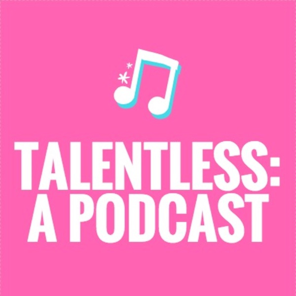 Talentless: A Podcast