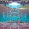 DJ Licious - I Can't Stop