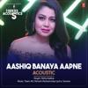Aashiq Banaya Aapne Acoustic (From