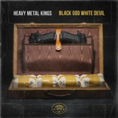 Heavy Metal Kings - Black God White Devil (feat. Vinnie Paz & Ill Bill)  artwork
