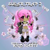 Rico Nasty - Sugar Trap 2  artwork