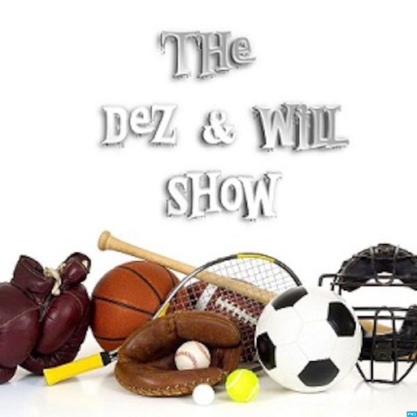 The Dez & Will Show