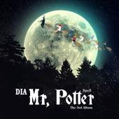 Mr. Potter - DIA