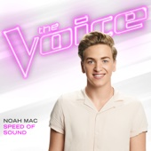 Speed of Sound (The Voice Performance) - Noah Mac Cover Art
