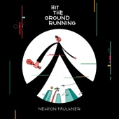 Hit the Ground Running - Newton Faulkner