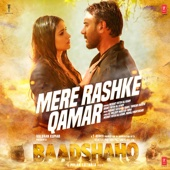Download Mere Rashke Qamar (From