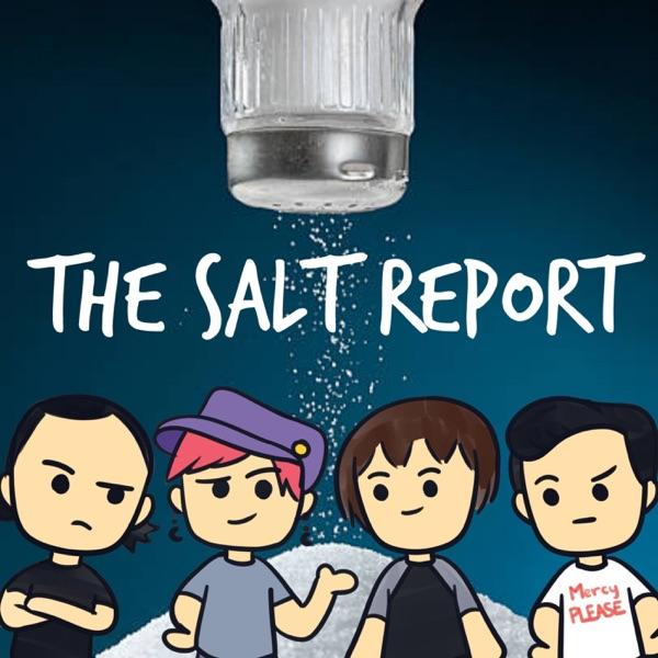 The Salt Report