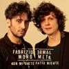 Ermal Meta & Fabrizio Moro - Non mi avete fatto niente artwork