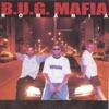 România, b.u.g. mafia
