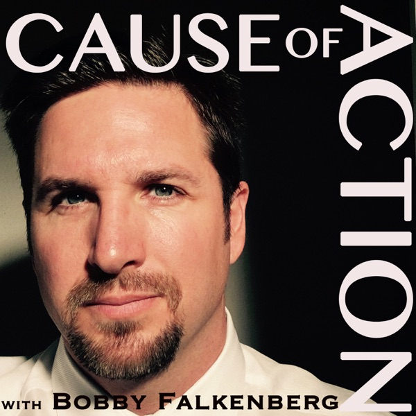 Cause of Action with Bobby Falkenberg