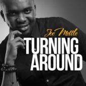 Turning Around - Joe Mettle