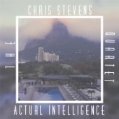 The Chris Stevens Quartet - Actual Intelligence  artwork