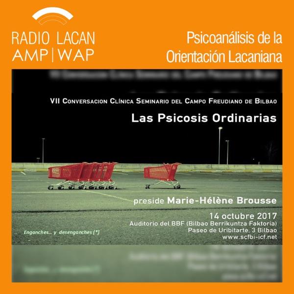 RadioLacan.com | Ecos de Bilbao: Reseña de la VII Conversación Clínica Seminario del Campo Freudiano...