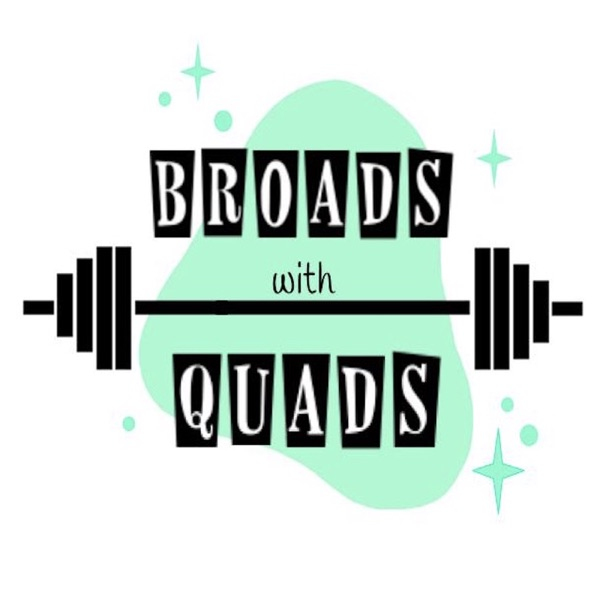 Broads With Quads Podcast