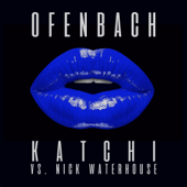 [Download] Katchi (Ofenbach vs. Nick Waterhouse) [Extended Mix] MP3