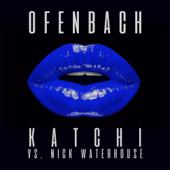 Katchi (Ofenbach vs. Nick Waterhouse) [Extended Mix]