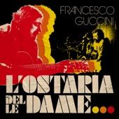 Francesco Guccini - L'ostaria delle dame artwork