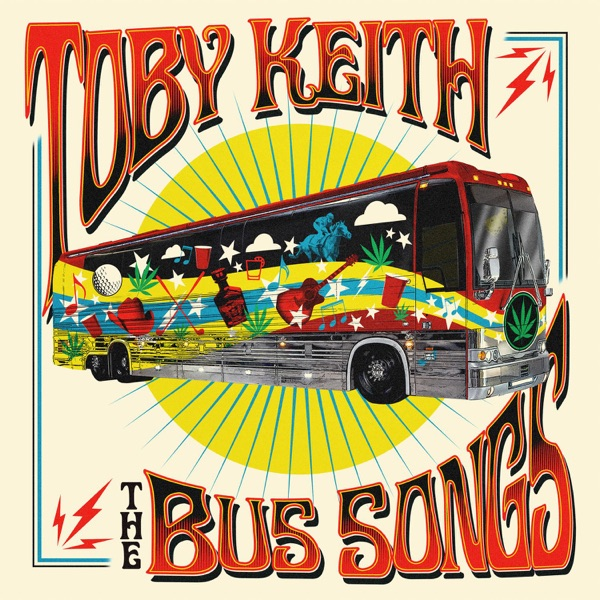 The Bus Songs Toby Keith CD cover