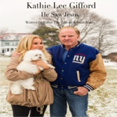 Kathie Lee Gifford - He Saw Jesus  artwork
