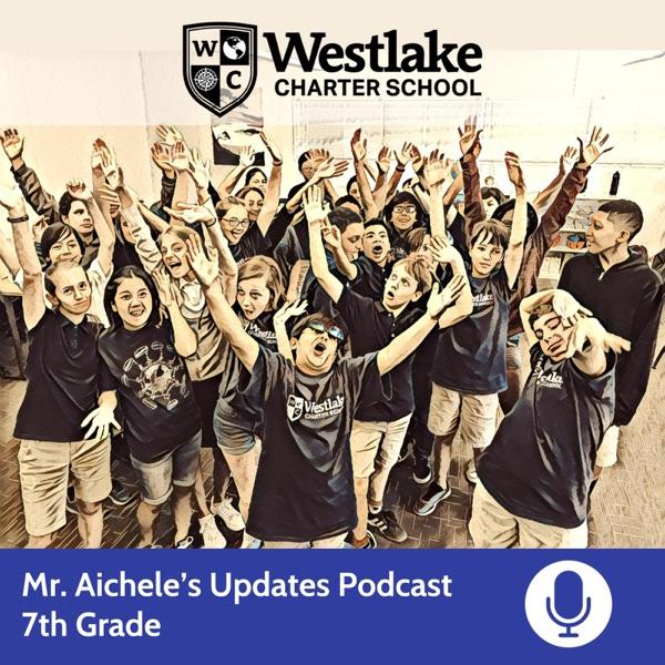 Mr. Aichele's 7th Grade Updates Podcast