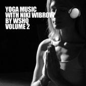 Yoga Music with Niki Wibrow, Vol. 2