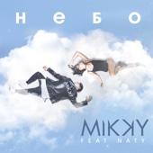 Mikky - Небо (feat. Naty) обложка