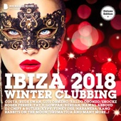 Ibiza 2018 Winter Clubbing (Deluxe Version)