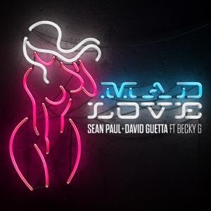 BECKY G feat SEAN PAUL , DAVID GUETTA - Mad Love Chords and Lyrics