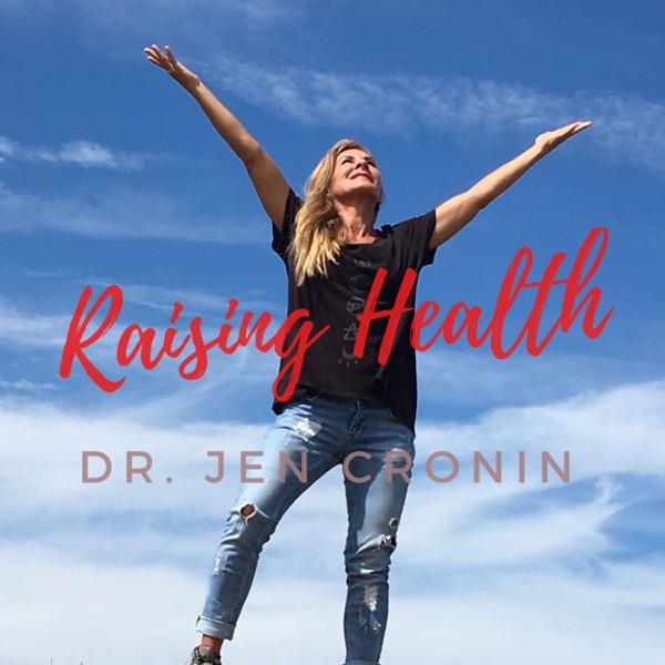 Raising Health Podcast