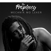 The Prophecy - Mecanik Mo Leker artwork
