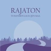 Rajaton - Tuhansien laulujen maa artwork