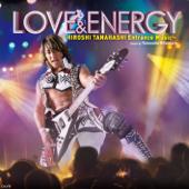 LOVE & ENERGY ~棚橋弘至のテーマ