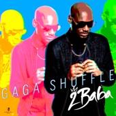 Gaga Shuffle - 2Baba