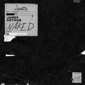 James Arthur - Naked (Acoustic Version) Grafik