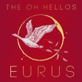 The Oh Hellos - Eurus  artwork