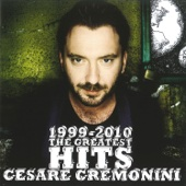 Cesare Cremonini - 1999-2010 The Greatest Hits artwork