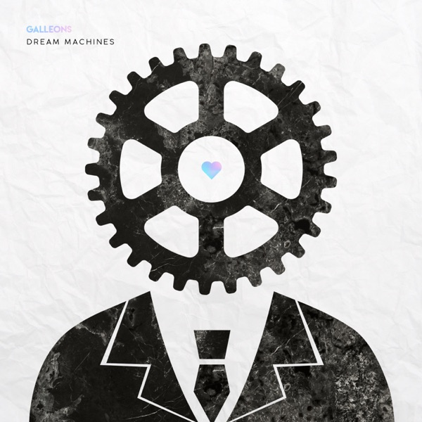 Galleons - Dream Machines [Single] (2017)