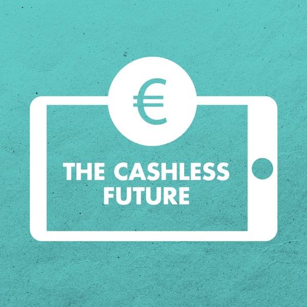 The Cashless Future | BNR