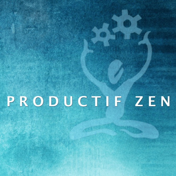 Productif Zen