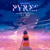 Pyres - Single